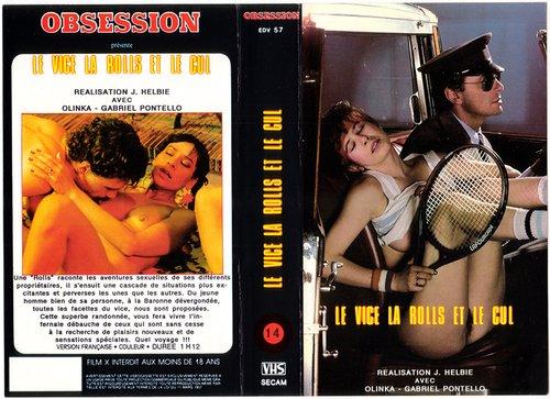Le vice la Rolls et le cul (1982) - Classic French Porn Movie