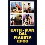Bathman dal Pianeta Eros (1982) – Italian Classic Porn Movie