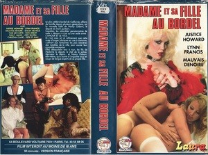 Madame et sa fille au bordel (1987) – Classic French Porn Movie