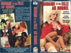 Madame et sa fille au bordel (1987) – Classic French Porn Movie