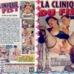 La Clinique du Fist (1992) – French Vintage Porn Movie