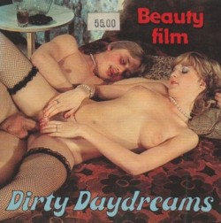 Beauty Film No.2433 – Dirty Daydreams