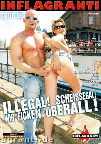 Inflagranti - Illegal Scheissegal Wir Ficken überall 1