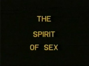 The spirit of Sex (1987) – American Classics