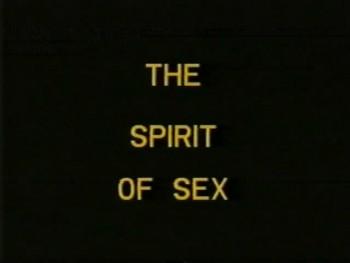 The spirit of Sex (1987) - American Classics