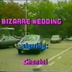 Bizarr Wedding (1990) – American Vintage