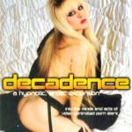 The Decadence (1988)