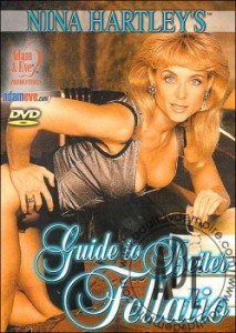 Nina Hartley's Guide To Better Fellatio (1994 ) – USA Vintage