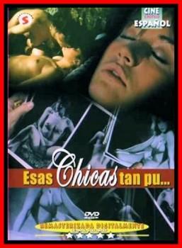 Esas chicas tan pu… (1982) – Spanish Classic Porn