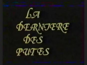 La dernière des putes (1983) – Vintage French Movie