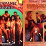 Hispanic Orgies 1 (1993) [Vintage Porn Movie] [Watch & Download]