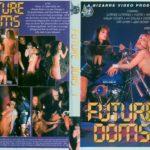 Future Doms (1996) [Vintage Porn Movie] [Watch & Download]