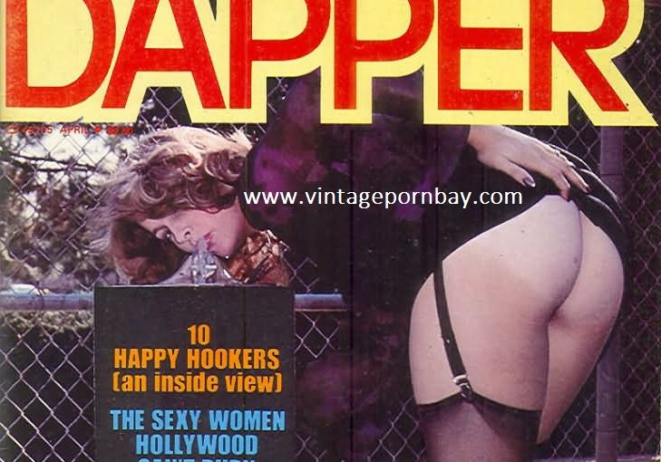 DAPPER Vintage Erotica Magazine (USA) 1960's, 1970's and 1980's [Full Scans]