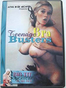 Teenage Bra Busters (1970) (USA) [HQ] [Vintage Porn Movie] [Watch and Download]