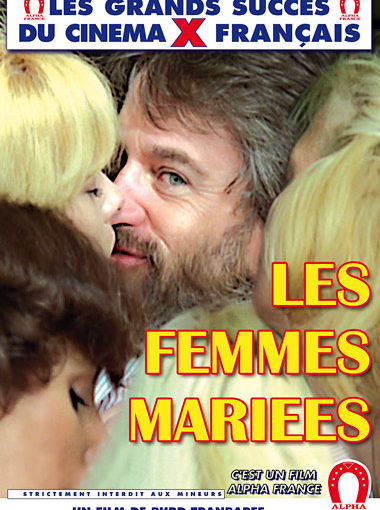Les Femmes Mariees (1982) (France) [HQ] [Vintage Porn Movie] [Watch and Download]