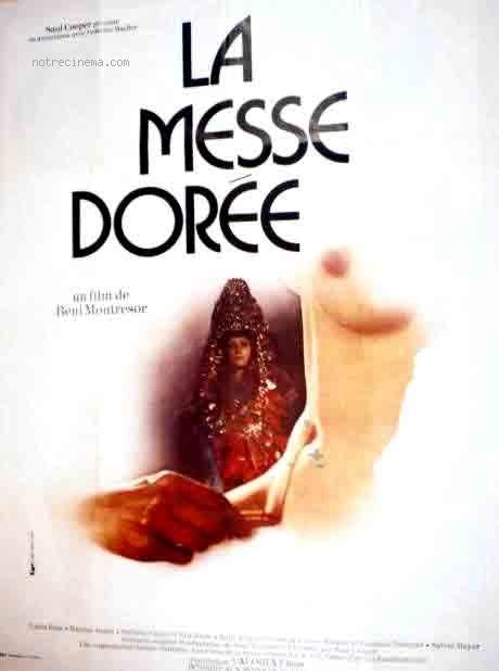 The Golden Mass - (La messe dorée) - (1975) (FR) (Rare) [Download]