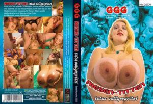 Riesen-Titten Total Vollgespritzt (1999) (Deutsche) [Download]