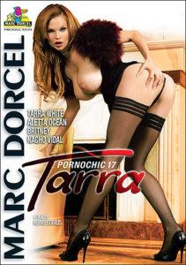 Pornochic 17: Tarra (2009) (USA) [Download]