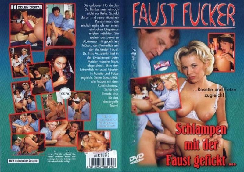 Schlampen mit der Faust Gefickt – Rosette und Fotze zugleich! (1999) (DE) [Download]