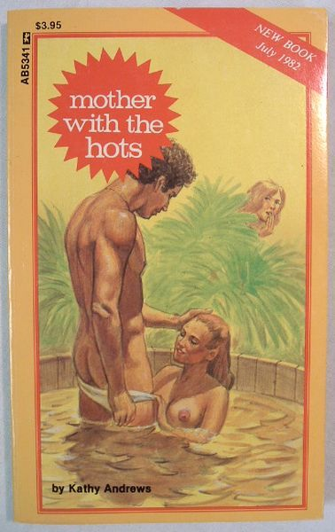 AB-5341 MILF WITH THE HOTS by Kathy Andrews (1982) [E-Book] [Download]