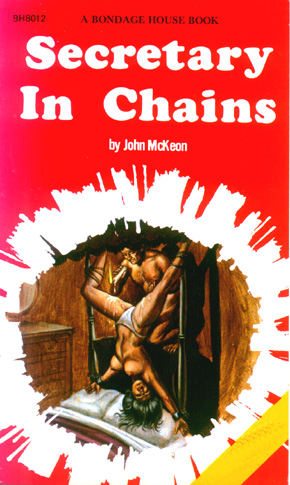 Bh-8012 secretary in chains (john mckeon) (Rare) 1976 [E-book] [Download]
