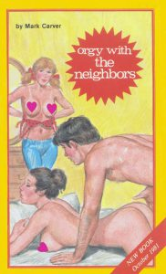 Ab-5308 Orgy with the Neighbors (Mark Carver) (1981) [E-Book] [Download]