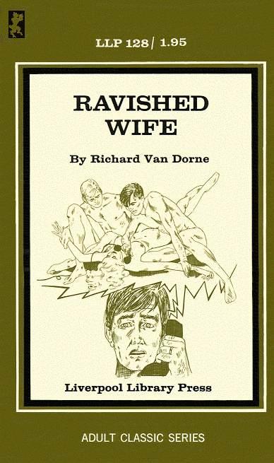 Llp-128 Ravished Wife (Richard Van Dorne) [E-Book] [Download]
