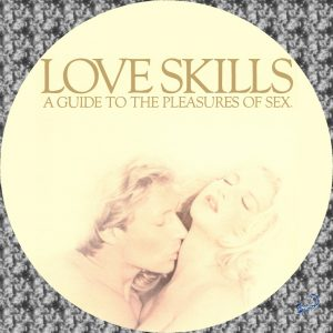 Love Skills: A Guide to the Pleasures of Sex (1984) (Softcore) [Download]