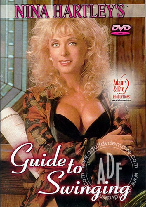 Nina Hartley's Guide to Swinging (1995) (USA) [HQ] [Download]