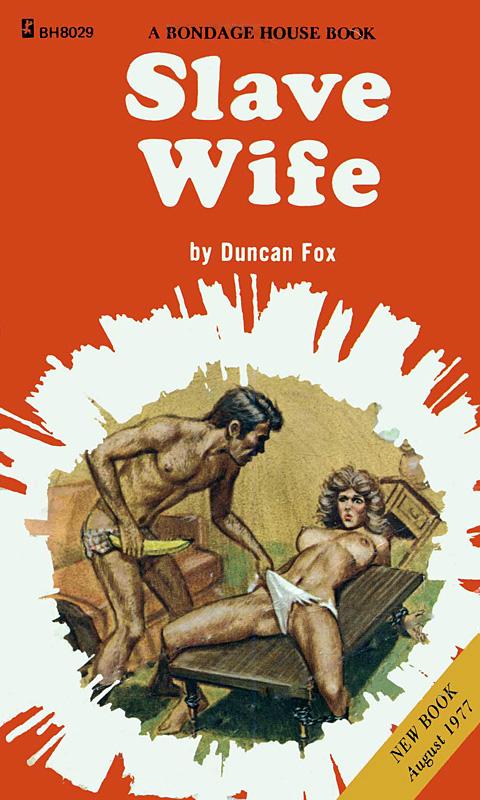 Bh-8029 Slave Wife (Duncan Fox) (1977) [E-Book] [Download]