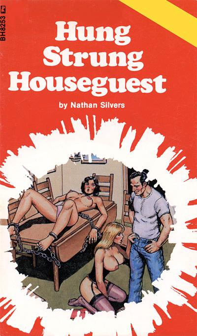Bh-8253 Hung Strung Houseguest (Nathan Silvers) (1987) [E-Book] [Download]