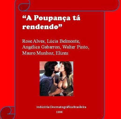 A Poupanca ta Rendendo (1988) (Brazil) (Rare) [Download]