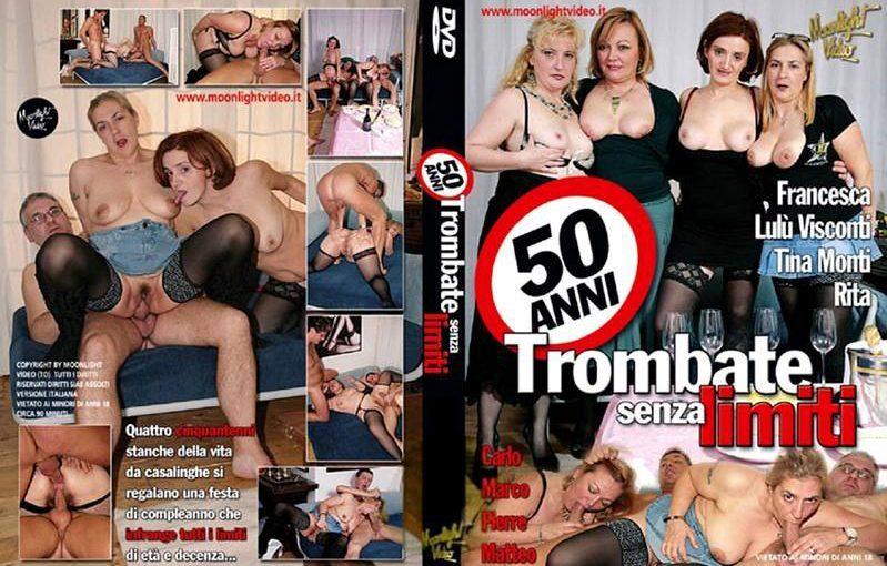 Matures: 50 Anni Trombate Senza Limiti (2008) (ITALY) [Download]
