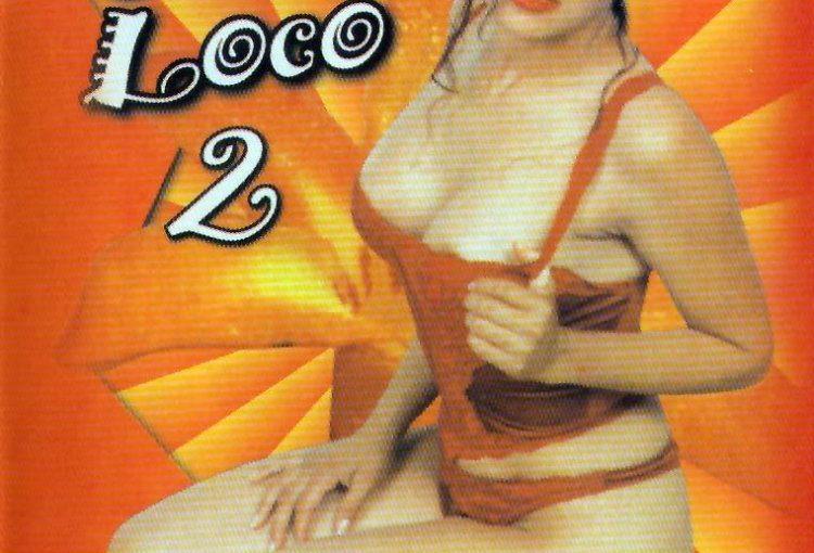 Living El Sexo Loco #2 (2000) (Rare) [Watch & Download]
