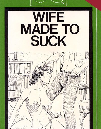 PP-7329 Wife made to suck (Ted Leonard) (1985) [E-Book] [Download]
