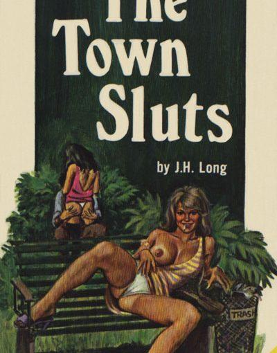 PR-3044 THE TOWN SLUTS by J H Long [E-Book] [Download]