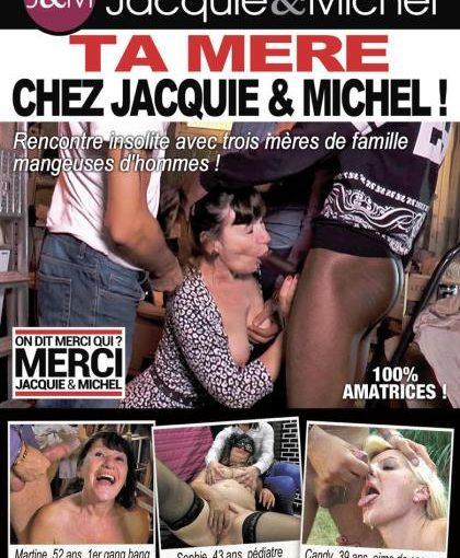 French Matures Sex: Ta Mere Chez Jacquie & Michel